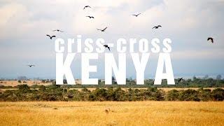 Traveling Criss-Cross Kenya