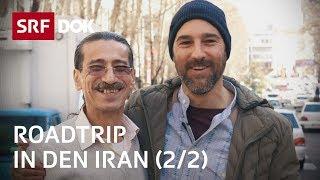Reise in den Iran | Ein Schweizer sucht nach seinen persischen Wurzeln (2/2) | Doku | SRF DOK