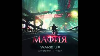 ANTON RAY/THE Y – WAKE UP (OST