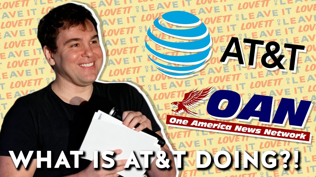 Download OAN Has Been Funded By....AT&T?! | Lovett or Leave It Podcast