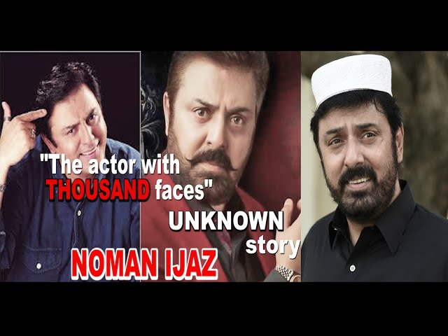The unknown story of Noman Ijaz | The master actor who has perfected many different characters