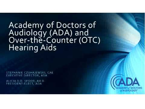 WEBINAR:  OTC Hearing Aids: Rationale for Support
