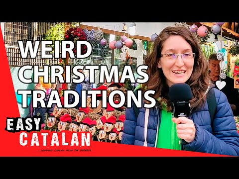 Do Catalans Have Weird Christmas Traditions? | Easy Catalan 10