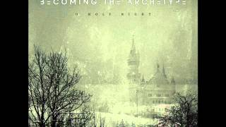 Becoming The Archetype - O Holy Night