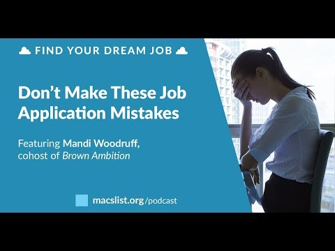 Don't Make These Job Application Mistakes, with Mandi Woodruff