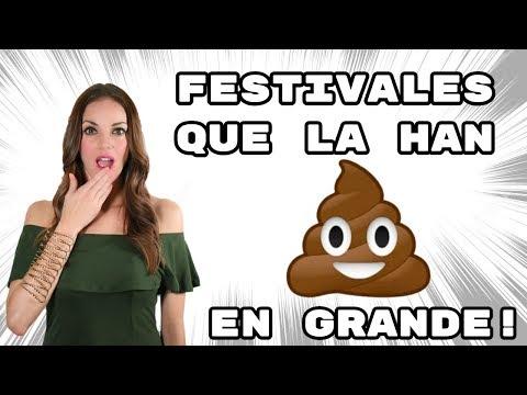 FESTIVALES QUE LA HAN C*GAD0 💩  EN GRANDE