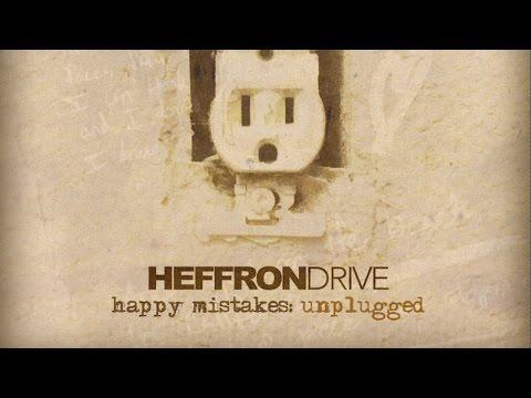 Heffron Drive - Had to Be Panama (Unplugged)