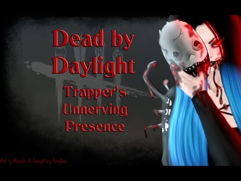 Dead By Daylight Unnerving Presence Youtube