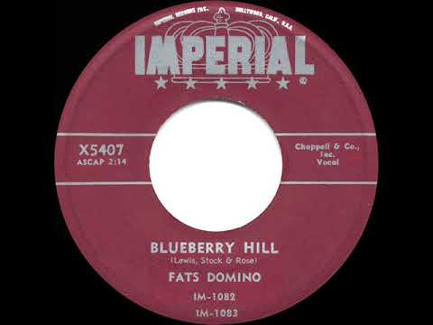 1956 HITS ARCHIVE: Blueberry Hill - Fats Domino (45rpm 'wowed' Version) (see Description)