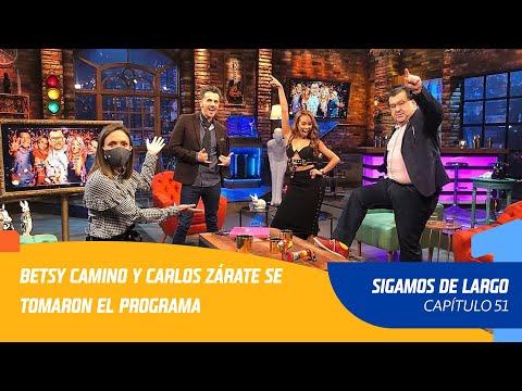 Capítulo 52: Betsy Camino Y Carlos Zárate Se Tomaron El Programa   Sigamos De Largo 2020