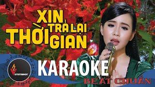 ( KARAOKE - BEAT GỐC ) Xin Trả Lại Thời Gian - Quỳnh Trang