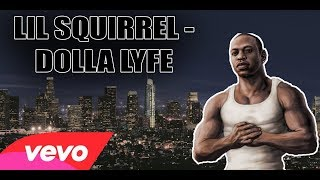 Vevo - lil squirrel dolla lyfe ...