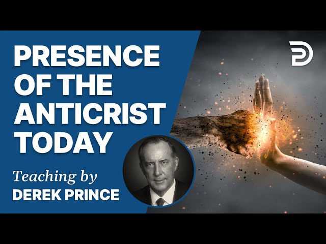 The Enemies We Face, Part 3 - The Spirit of Antichrist