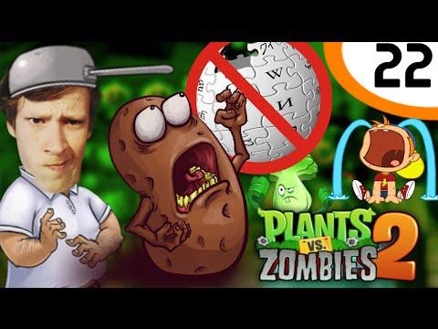 WIKIPEDIA IS KUT! - Plants Versus Zombies 2 #22