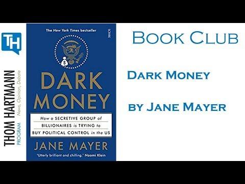 Thom Hartmann Book Club - Dark Money by Jane Mayer