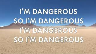 Royal Deluxe - Dangerous LYRICS