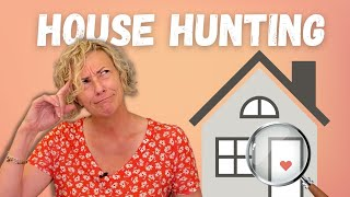 House Hunting | 3 Hacks for House Hunting