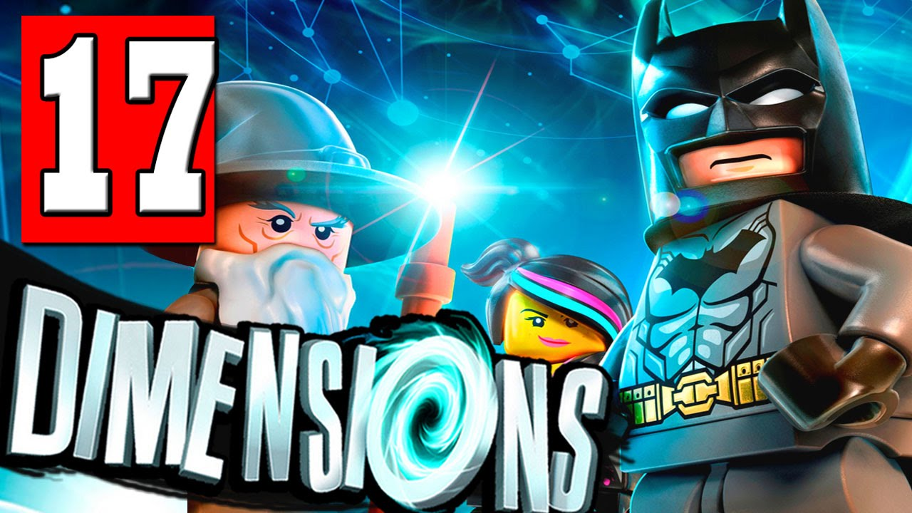LEGO Dimensions Walkthrough Part 17 THE GREAT GATES / YOU SHALL ...