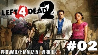 Left4Dead2 - W centrum zarazy #02 /w Virious
