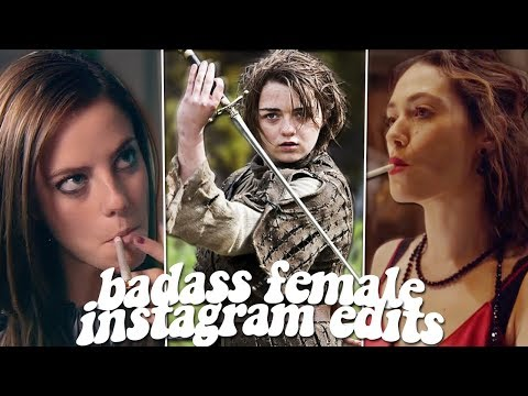 badass female edits that will have you quaking