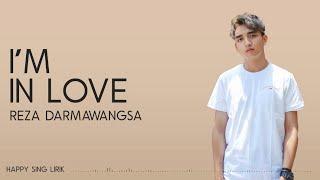 Download Lagu Reza Darmawangsa - I'm In Love (Lirik) mp3