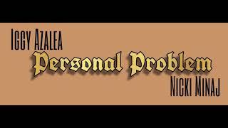 Baixar Iggy Azalea, Nicki Minaj  - Personal Problem (Mashup)