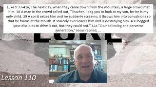 Luke 9:37 Lesson 110 June 4,  2021