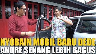 Download GREBEK MOBIL BARU DEDE.. LEBIH KECIL DAN LEBIH BAGUS TAPI MASIH BERANTAKAN