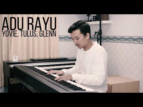 ADU RAYU - YOVIE TULUS GLENN Piano Cover
