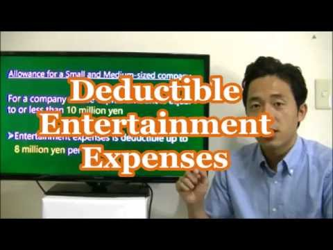 #022 Deductible Entertainment Expenses - Tax saving in Japan - Business in Tokyo