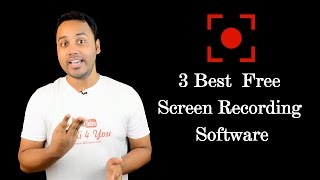 Top 3 Best Free Screen Recording Software For Windows