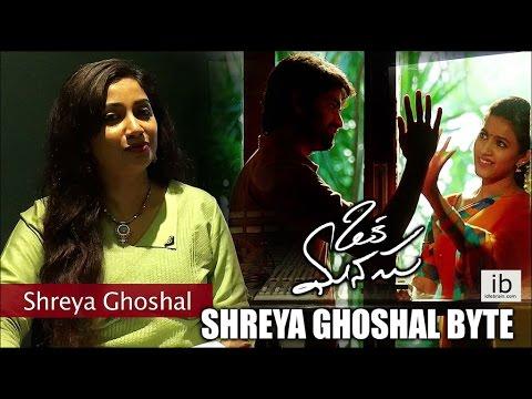 Shreya Ghoshal about Oka Manasu O Manasa Song