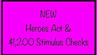 New HEROES Act Stimulus Package - $1,200 Checks & More forSSI, SSDI, Social Security - Sept. 29th
