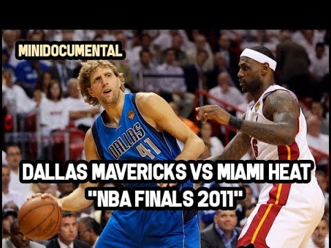 "Dallas Mavericks vs Miami Heat - ""Finales NBA 2011"" | Mini Documental NBA"