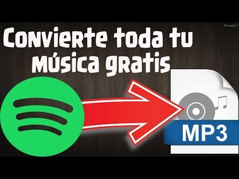 Como descargar musica de Spotify 2017 convertir a