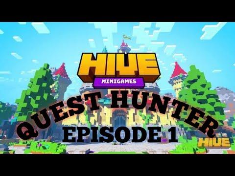 QUEST HUNTER:HIVE server  