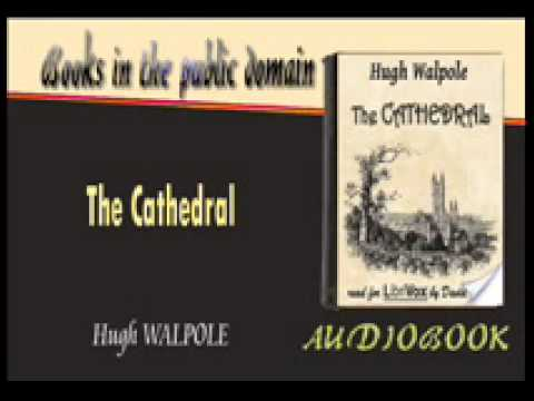 The Cathedral Audiobook Hugh WALPOLE Part 1