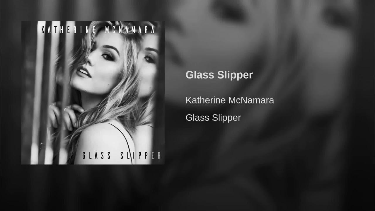 Download Glass Slipper - Katherine McNamara (Official Audio)