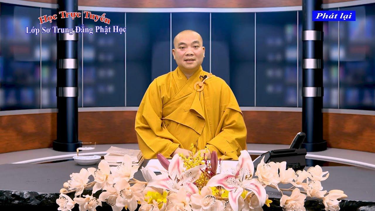 Kinh Tăng Nhất A Hàm – Bài 44 / Thầy Huyền Châu