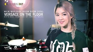 Versace On The Floor - Miew Warisara (Boom Boom Cash) Original Song by Bruno Mars