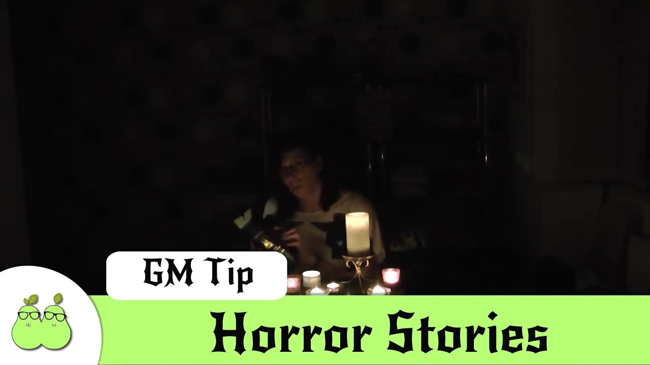 How to GM Horror Stories