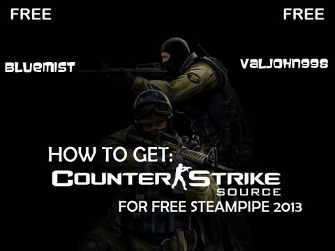 How To Get Counter Strike: Source For FREE! *NEW 2013* Non-Steam SteamPipe Setti