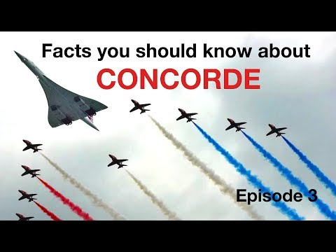 FACTS you should know about CONCORDE! Episode 3 by CAPTAIN JOE