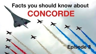 facts you should know about concorde episode 3 by captain joe