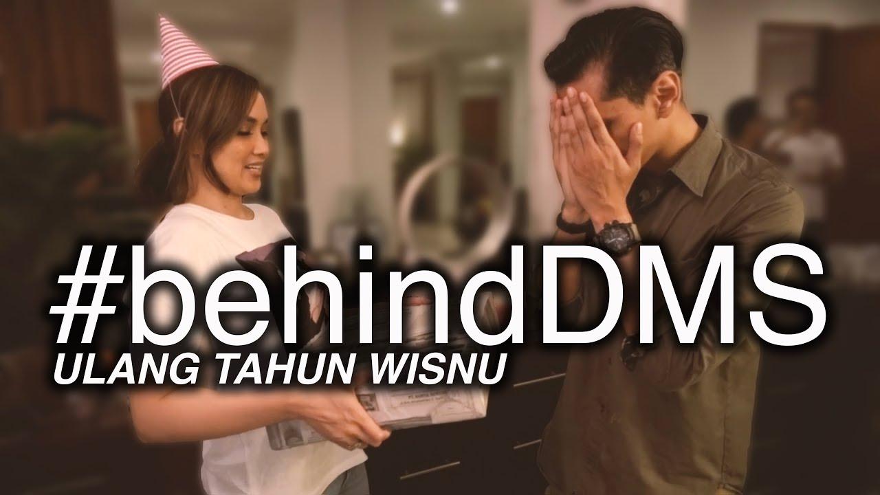 Download #BehindDMS - Ulang Tahun Wisnu