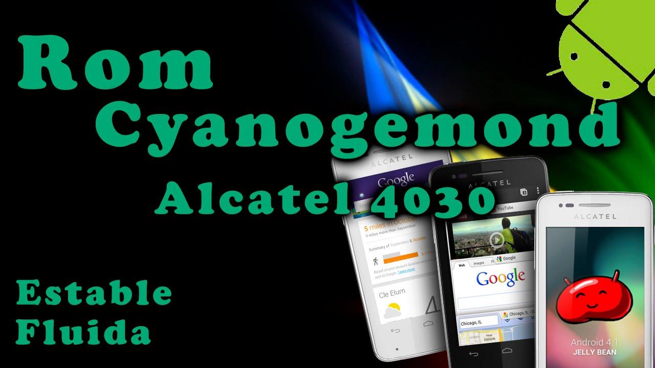 Rom Cyanogemond Alcatel 4030