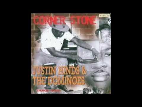Justin Hinds & The Dominoes - Corner Stone (Full Album)