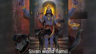 Khala Bhairavar status video songs Tamil    Sivan status video songs Tamil