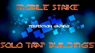 mobile strike hq 15 solo trap building setup