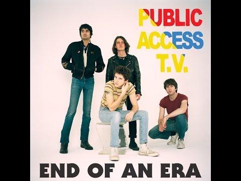 "Public Access TV - ""End of an Era"" (Audio)"